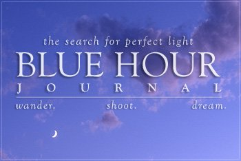 Wander. Shoot. Dream. Visit Blue Hour Journal.